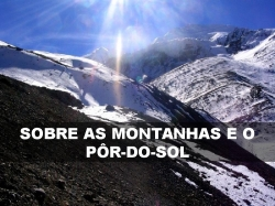 SOBRE AS MONTANHAS E O PÔR-DO-SOL