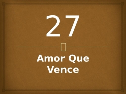 27Amor Que Vence